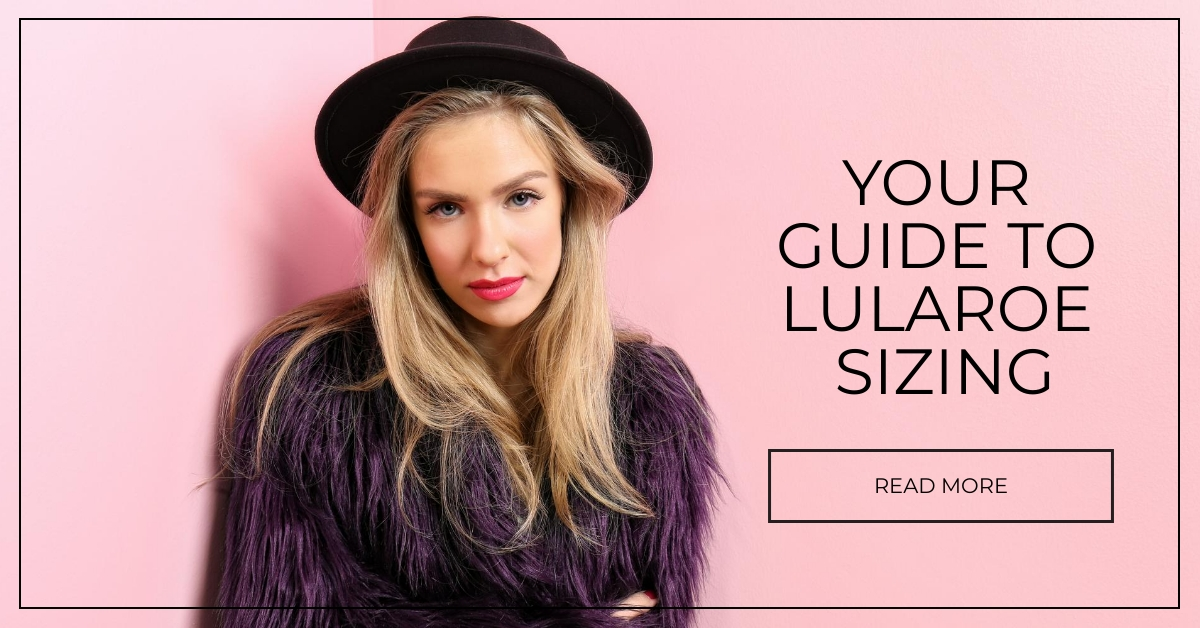 Your Guide to LuLaRoe Sizing